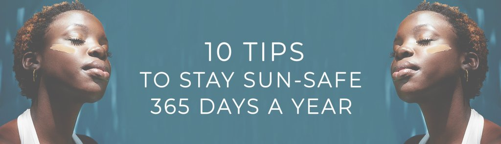 10 Tips to Stay Sun Safe